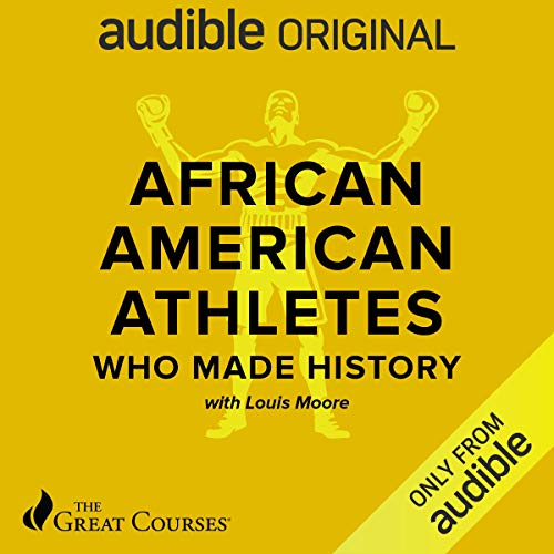 African-American Athletes Who Made History audiobook cover art