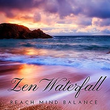 Zen Waterfall – Reach Mind Balance,Positive Attitude & State of Free Spirit, Calming Sounds