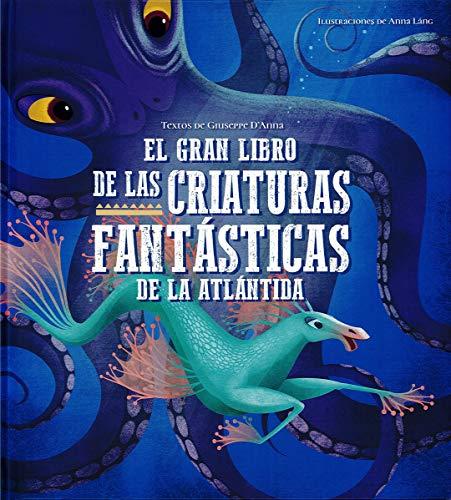 El Gran Libro De Las Criaturas Fantasticas