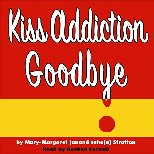 Kiss Addiction Goodbye cover art