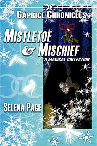 Mistletoe & Mischief (English Edition)