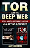 Tor and the Deep Web: Bitcoin, DarkNet & Cryptocurrency (2 in 1 Book) 2018-19: NSA Spying Defeated (English Edition)