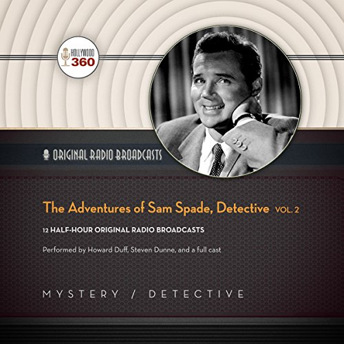The Adventures of Sam Spade, Detective, Volume 2 audiobook cover art