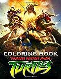 Teenage Mutant Ninja Turtles Coloring Book: Coloring All Your Favorite Characters in Teenage Mutant Ninja Turtles