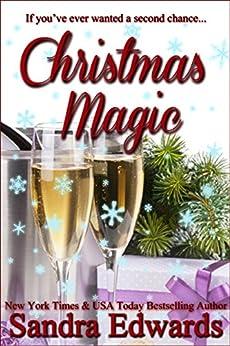 Christmas Magic (A Short Story) by [Sandra Edwards]