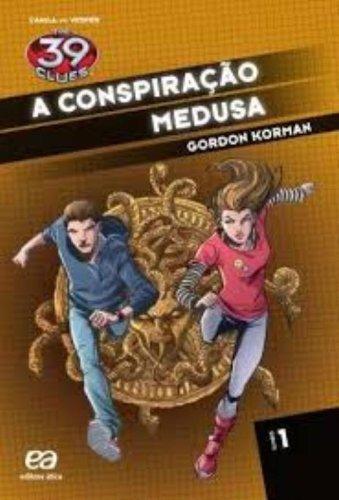 A Conspiração Medusa - Coleção The 39 Clues