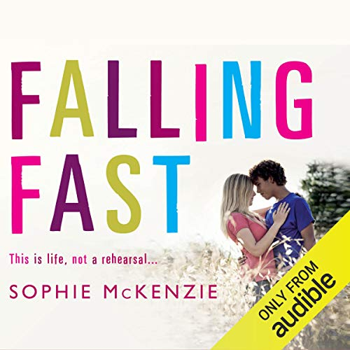 Falling Fast                   By:                                                                                                                                 Sophie McKenzie                               Narrated by:                                                                                                                                 Lisa Coleman                      Length: 5 hrs and 2 mins     4 ratings     Overall 3.0