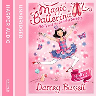Magic Ballerina (18) - Holly and the Land of Sweets cover art