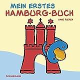 Mein erstes Hamburg-Buch - Anne Rieken