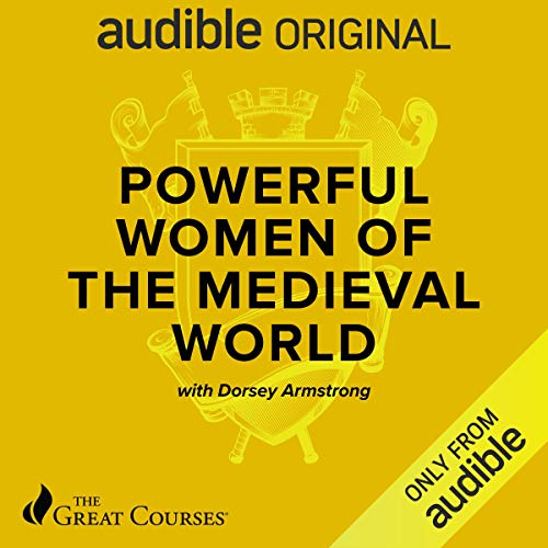 Powerful Women of the Medieval World cover art