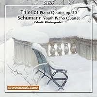 Thieriot and Schumann: Piano Quartets by Valentin Klavierquartett (2014-06-10)