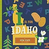 I Is for Idaho (ABC Regional Board Books)