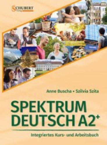 Spektrum Deutsch A2+: Integriertes Kurs- und Arbeitsbuch für Deutsch als Fremdsprache: Kurs- und Ubungsbuch A2+ mit CDs (2) und Losungsheft