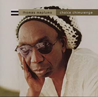 Choice Chimurenga by Thomas Mapfumo