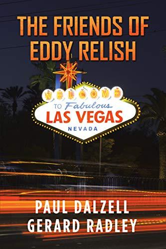The Friends of Eddy Relish by [Paul Dalzell, Gerard Radley]