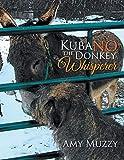Kuba No the Donkey Whisperer