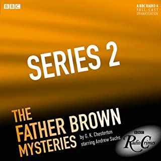 Father Brown: Series 2                   By:                                                                                                                                 G. K. Chesterton                               Narrated by:                                                                                                                                 Andrew Sachs                      Length: 2 hrs and 45 mins     14 ratings     Overall 4.8