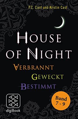 »House of Night« Paket 3 (Band 7-9): Verbrannt / Geweckt / Bestimmt