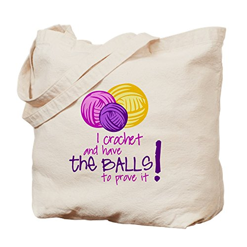 I Crochet And Have The Balls To Prove It Canvas Tote Bag