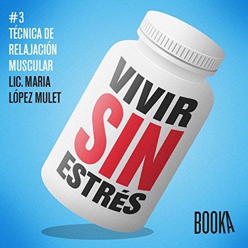 Vivir Sin Estrés #3 audiobook cover art