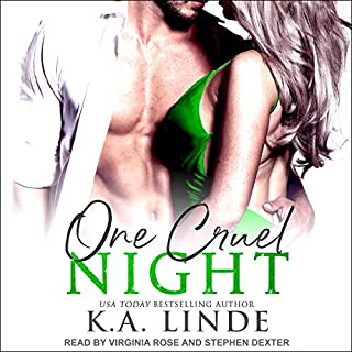 One Cruel Night: A Cruel Series Prequel     Cruel Series, Book 0.5               By:                                                                                                                                 K.A. Linde                               Narrated by:                                                                                                                                 Stephen Dexter,                                                                                        Virginia Rose                      Length: 2 hrs and 4 mins     2 ratings     Overall 4.5