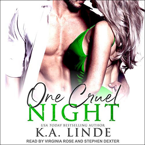 One Cruel Night: A Cruel Series Prequel     Cruel Series, Book 0.5               Written by:                                                                                                                                 K.A. Linde                               Narrated by:                                                                                                                                 Stephen Dexter,                                                                                        Virginia Rose                      Length: 2 hrs and 4 mins     Not rated yet     Overall 0.0