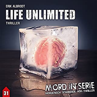 Life Unlimited (Mord in Serie 31) Titelbild