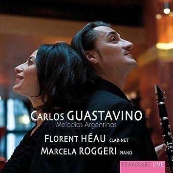 Carlos Guastavino: Melodias Argentinas