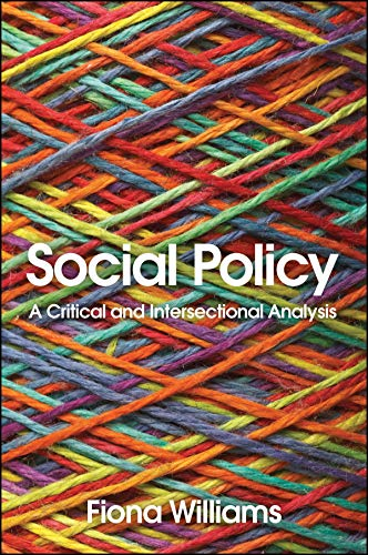 Social Policy: A Critical and Intersectional Analysis