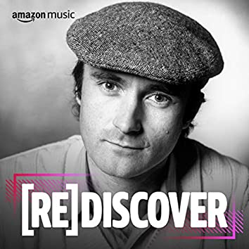 REDISCOVER Phil Collins