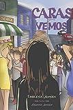 Caras vemos (Spanish Edition)