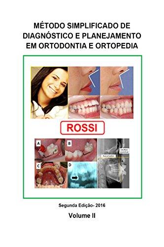 Método simplificado de diagnóstico e planejamento em ortodontia e ortopedia