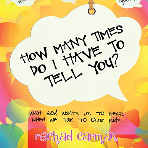 How Many Times Do I Have to Tell You? audiobook cover art