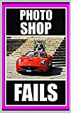 COOL MENES BOOK: Photoshop Fails Edition - The Best Yet
