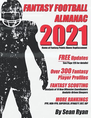 Compare Textbook Prices for 2021 Fantasy Football Almanac  ISBN 9798518784291 by Ryan, Sean