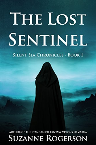 The Lost Sentinel by Suzanne Rogerson ebook deal
