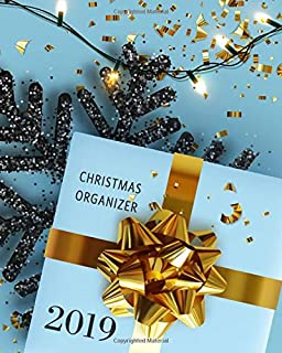 Christmas Organizer 2019: Xmas Planner with Budgets, Shopping Lists, Cards, Meal Planner, Parties & More (Christmas Chaos Coordinator US Luxury Edition)