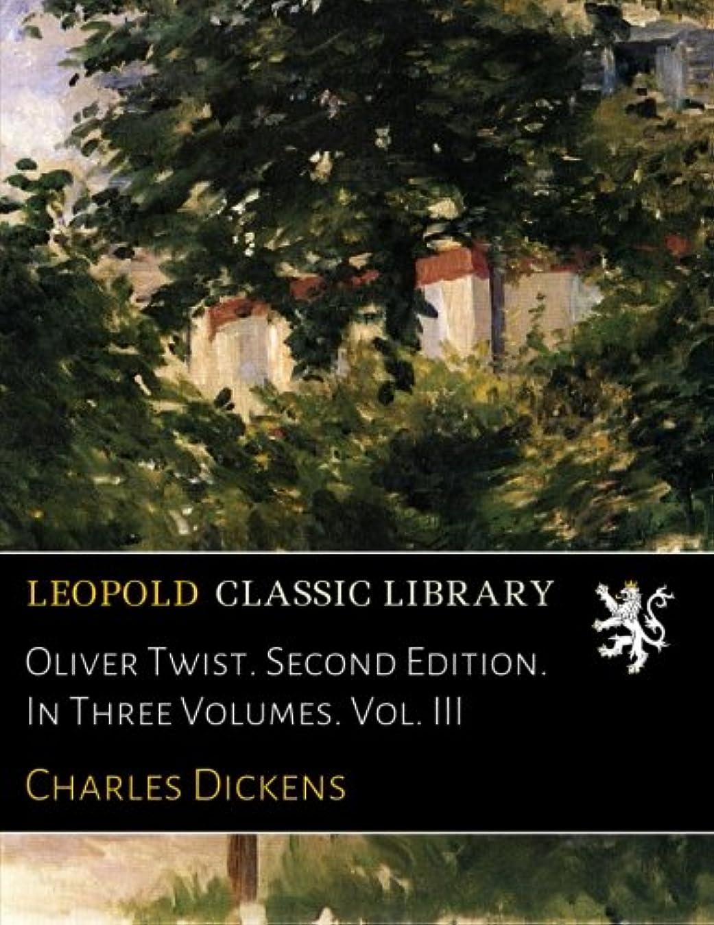 大学院手のひら外観Oliver Twist. Second Edition. In Three Volumes. Vol. III