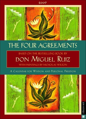 Download The Four Agreements: 2009 Engagement Calendar 0789317184