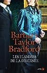 Les flammes de la destinée par Taylor Bradford