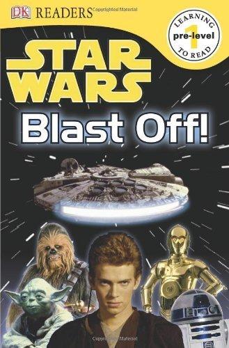 Star Wars: Blast Off! Level 1 by DK Publishing (2010) Paperback