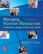 Managing Human Resources: Productivity, Quality of Work Life, Profits