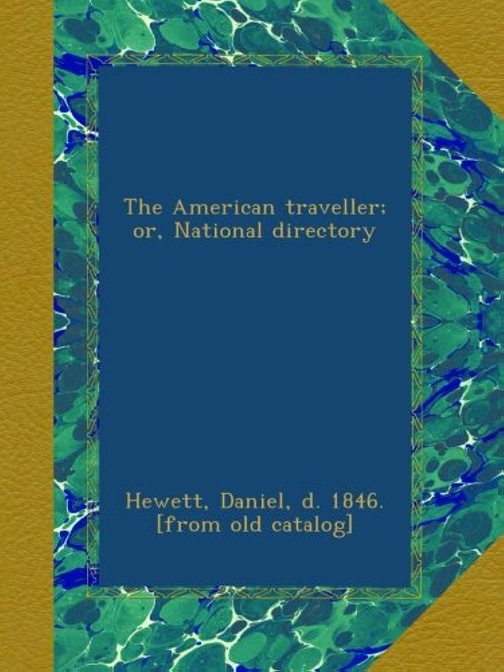 消費コントラスト製作The American traveller; or, National directory