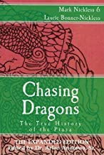 Chasing Dragons: The True History of the Piasa: The Expanded Edition