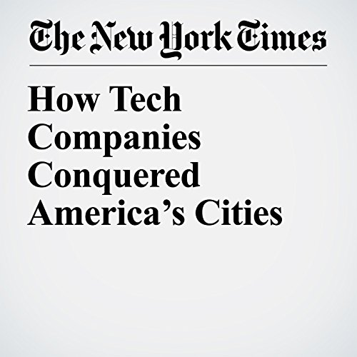 How Tech Companies Conquered America's Cities copertina
