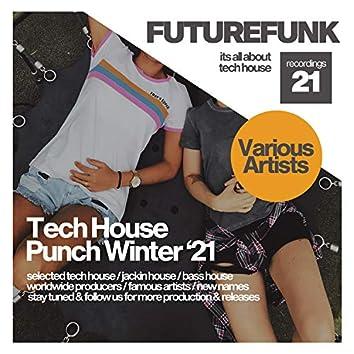 Tech House Punch (Winter '21)