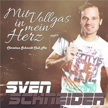 Mit Vollgas in mein Herz (Christian Schmidt Club Mix)
