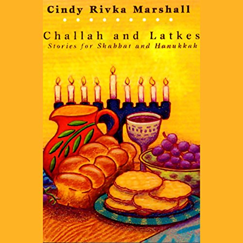 Challah and Latkes audiobook cover art