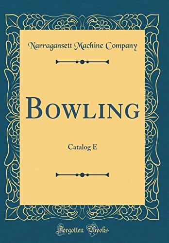 Bowling: Catalog E (Classic Reprint)