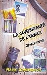 La communauté de l'Urbex, tome 1 : Déracinement par Compagnon